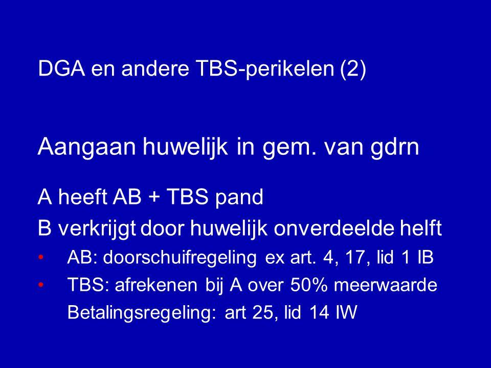 DGA en andere TBS-perikelen (1) TB-steller en TB-gestelde 1.