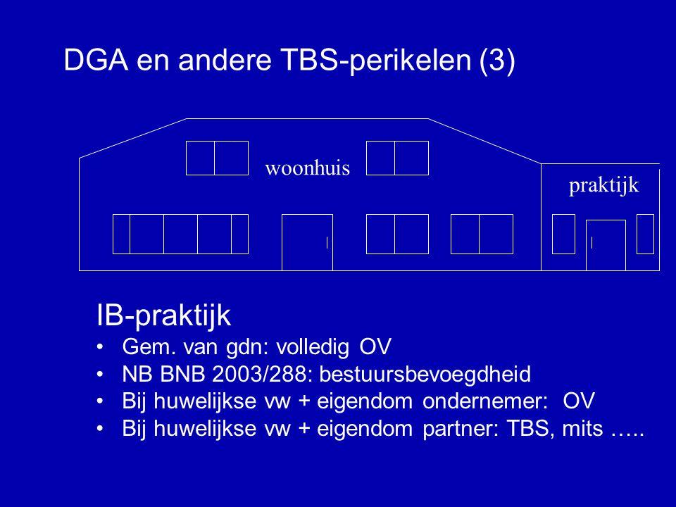 DGA en andere TBS-perikelen (2) Aangaan huwelijk in gem.