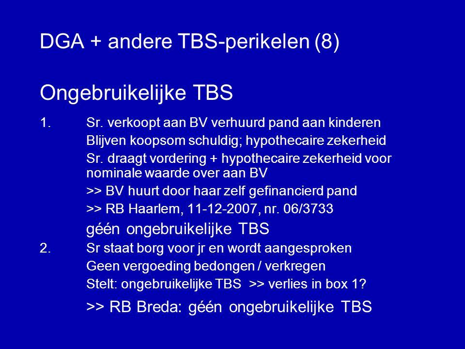 DGA + andere TBS-perikelen (7) Begin en einde TBS 1.