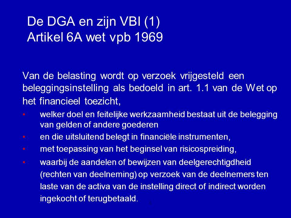De DGA en zijn VBI Wanneer wél, wanneer niet?