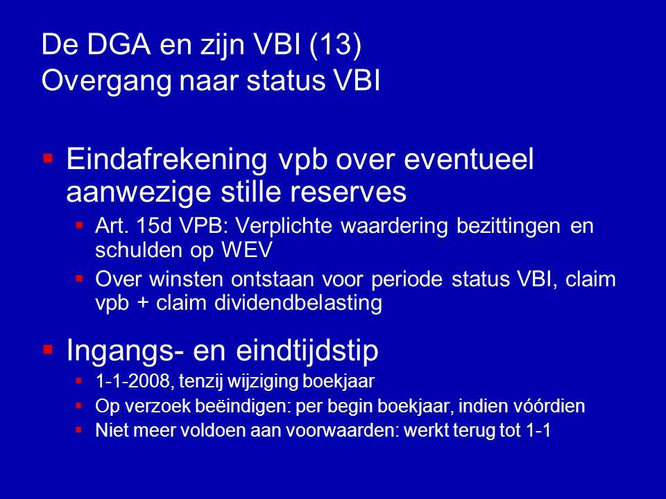 De DGA en zijn VBI (12) Fiscale positie belegger VBI Wettelijke herwaarderingsverplichting ex art.