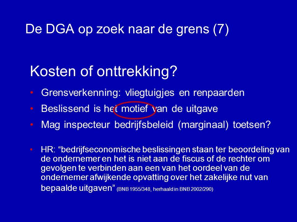 De DGA op zoek naar de grens (6) Verkapte uitdeling van winst 1.