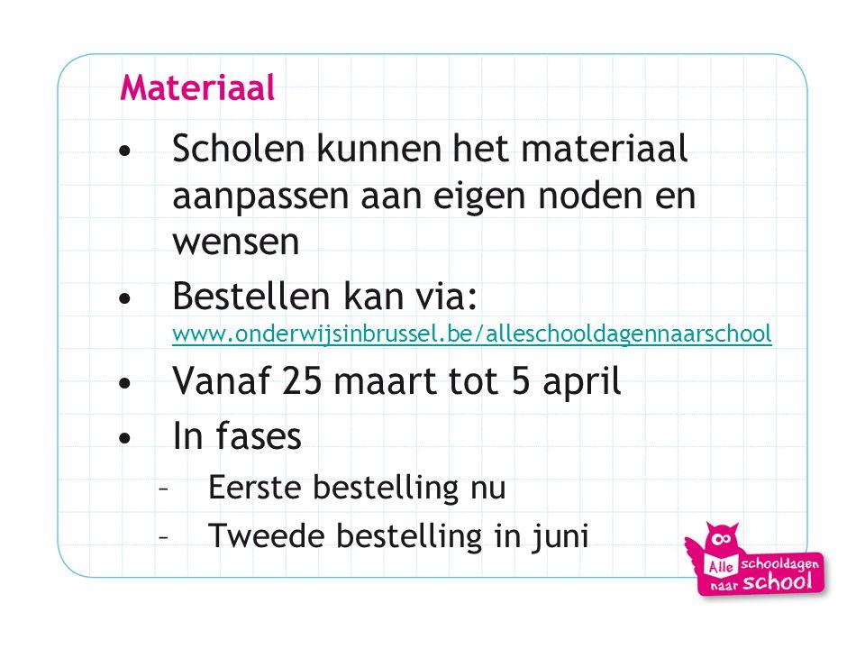 Materiaal •Scholen kunnen het materiaal aanpassen aan eigen noden en wensen •Bestellen kan via: www.onderwijsinbrussel.be/alleschooldagennaarschool ww