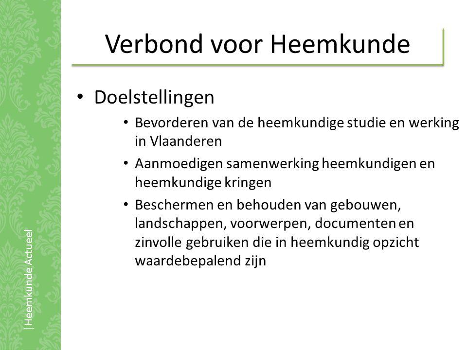 Heemkunde Vlaanderen • ° 2002 • Cultureel-erfgoedlandschap krijgt vorm • Plaats van heemkundige sector.