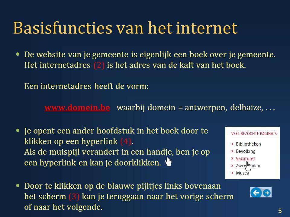 Interessante internetadressen  Op de website van je gemeente vind je onder andere:  De openingsuren van de dienst bevolking.