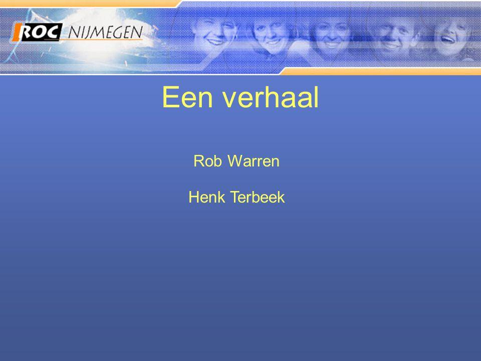 Een verhaal Rob Warren Henk Terbeek