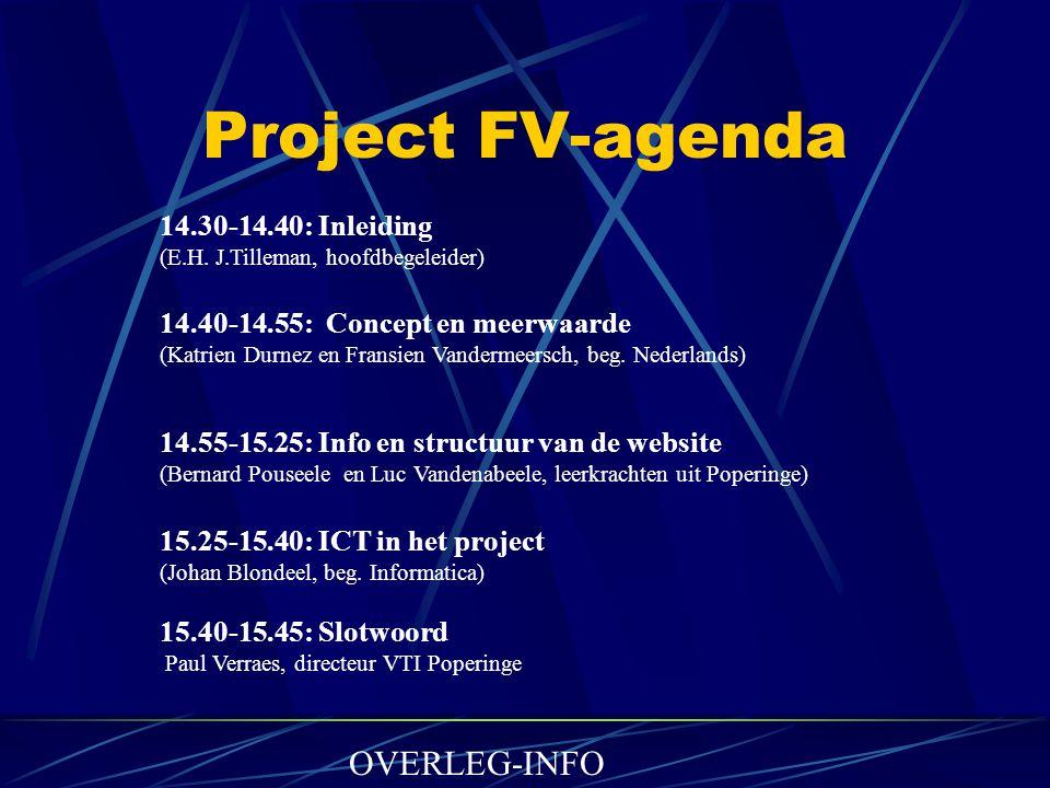 Project FV-agenda 14.30-14.40: Inleiding (E.H.
