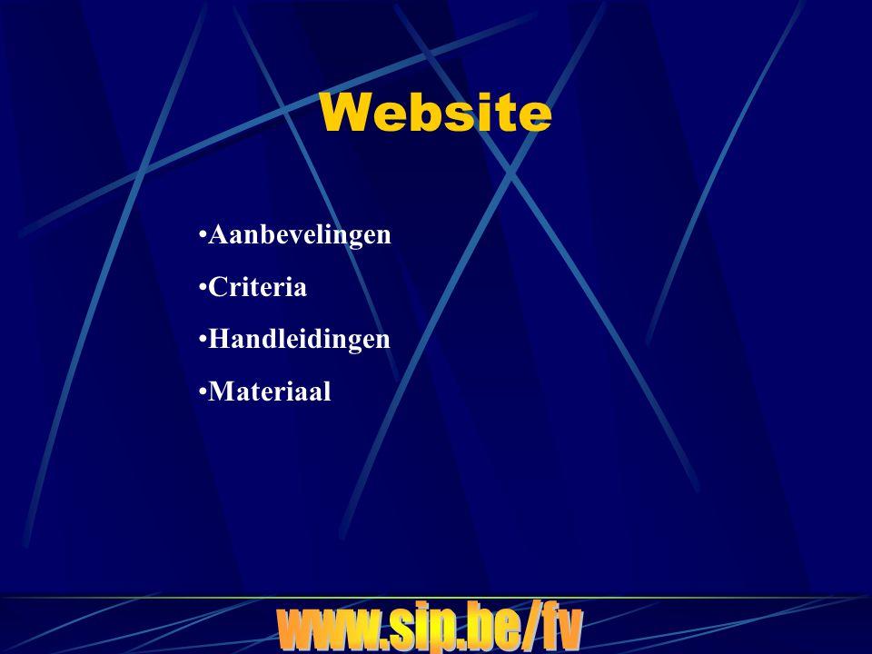 Website •Aanbevelingen •Criteria •Handleidingen •Materiaal