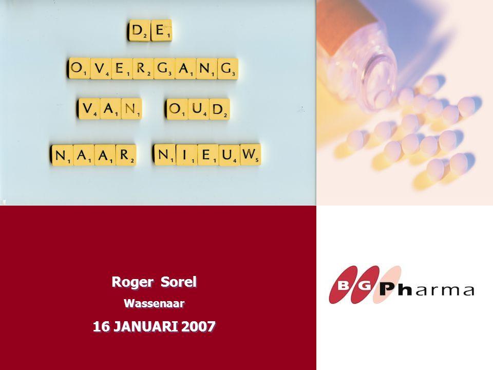 Roger Sorel Wassenaar 16 JANUARI 2007 Roger Sorel Wassenaar 16 JANUARI 2007