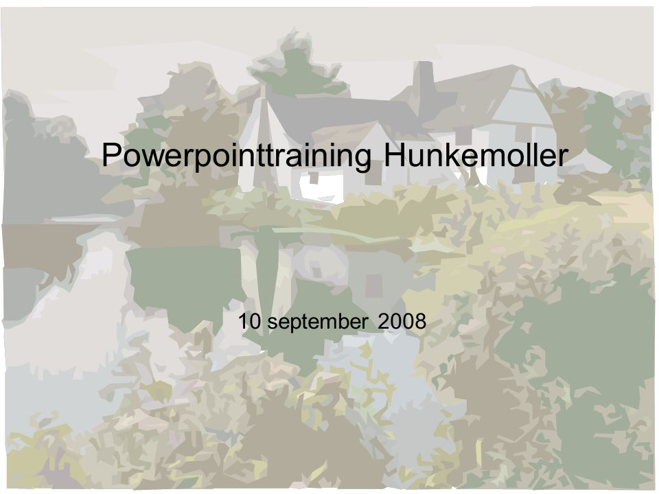 Powerpointtraining Hunkemoller 10 september 2008
