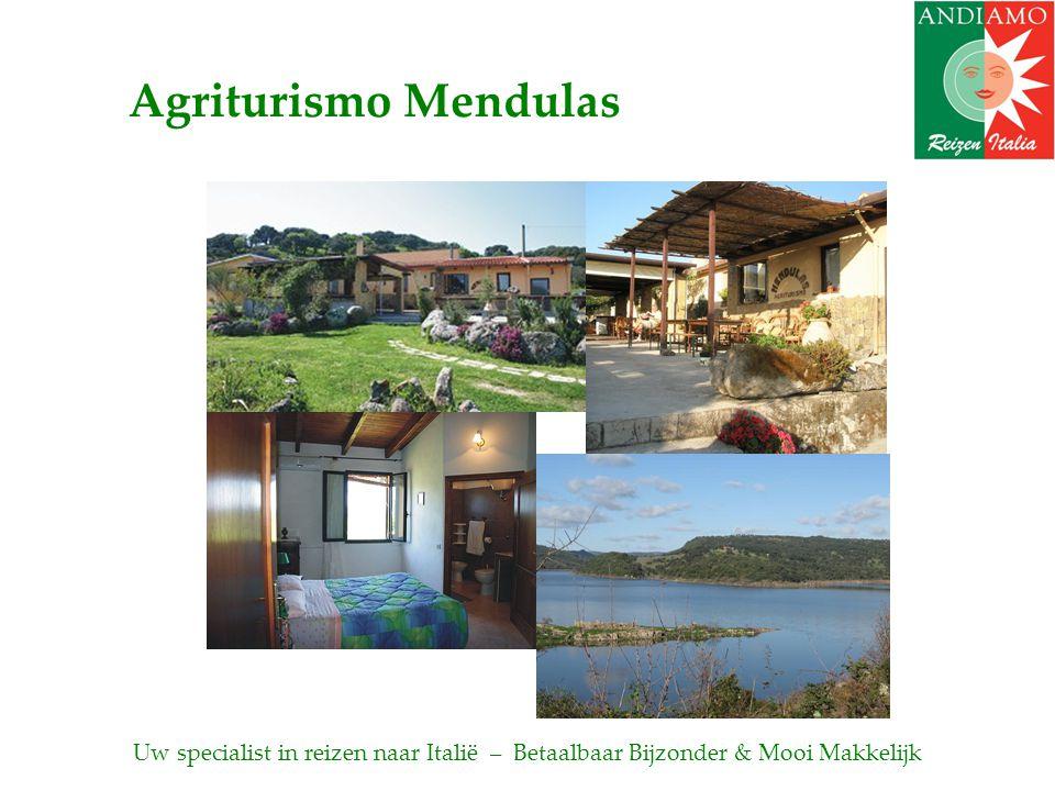 Agriturismo Mendulas Uw specialist in reizen naar Italië – Betaalbaar Bijzonder & Mooi Makkelijk
