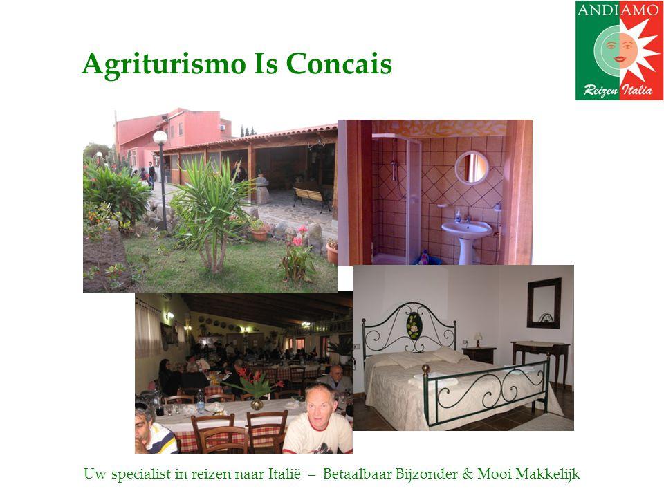 Agriturismo Is Concais Uw specialist in reizen naar Italië – Betaalbaar Bijzonder & Mooi Makkelijk