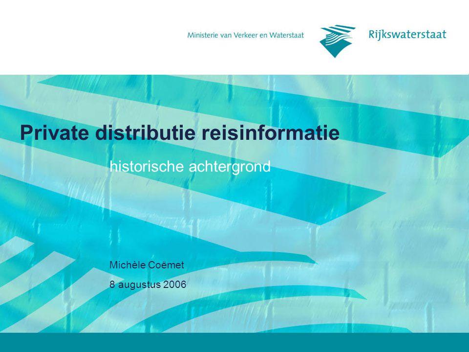 8 augustus 2006 Michèle Coëmet Private distributie reisinformatie historische achtergrond