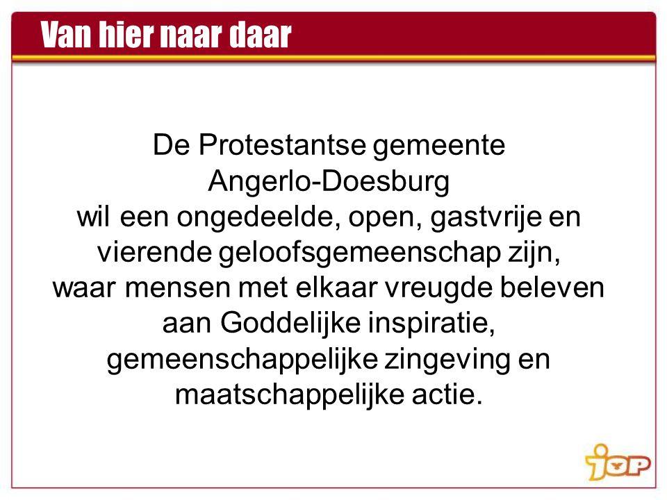 De Protestantse gemeente Angerlo-Doesburg wil een ongedeelde, open, gastvrije en vierende geloofsgemeenschap zijn, waar mensen met elkaar vreugde beleven aan Goddelijke inspiratie, gemeenschappelijke zingeving en maatschappelijke actie.