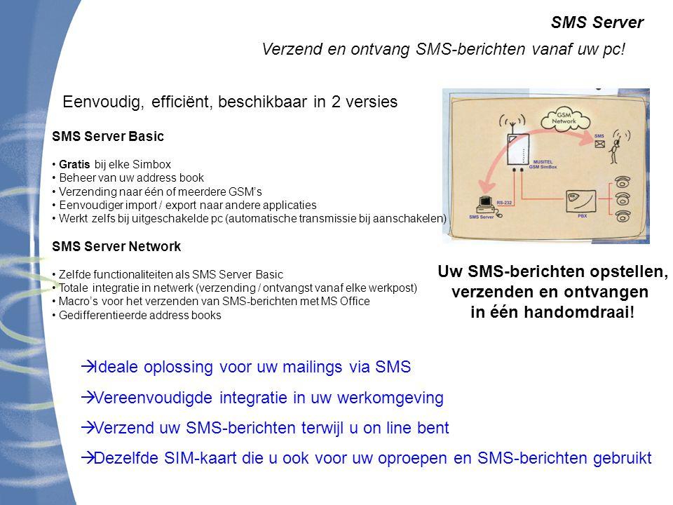 SMS Server Verzend en ontvang SMS-berichten vanaf uw pc.