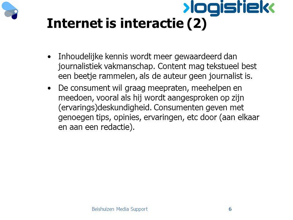 Internet is interactie (2) •Inhoudelijke kennis wordt meer gewaardeerd dan journalistiek vakmanschap.