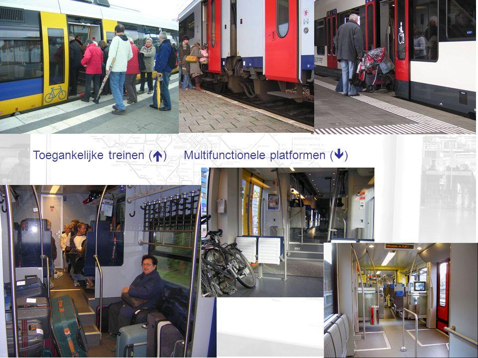 Toegankelijke treinen (  ) Multifunctionele platformen (  )