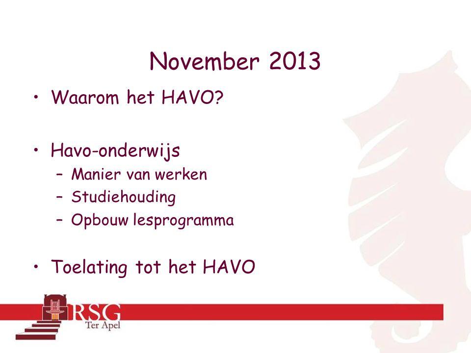 November 2013 •Waarom het HAVO.
