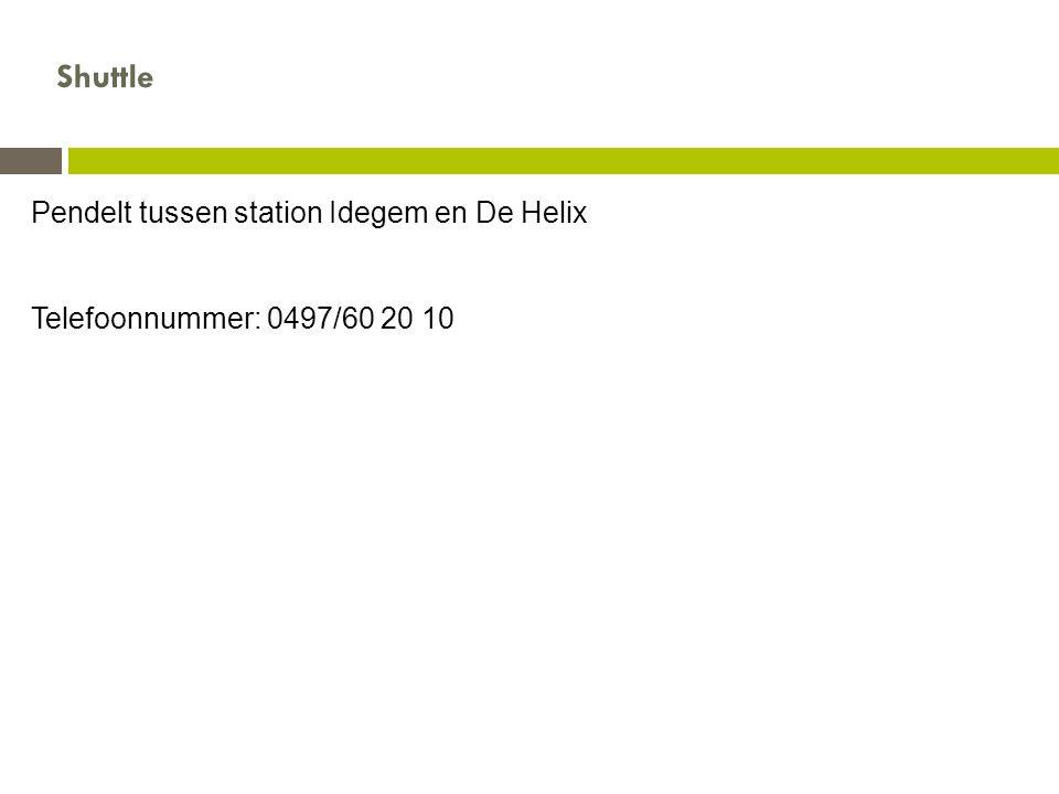 Pendelt tussen station Idegem en De Helix Telefoonnummer: 0497/60 20 10 Shuttle