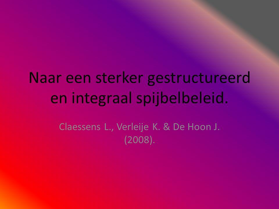 Naar een sterker gestructureerd en integraal spijbelbeleid. Claessens L., Verleije K. & De Hoon J. (2008).