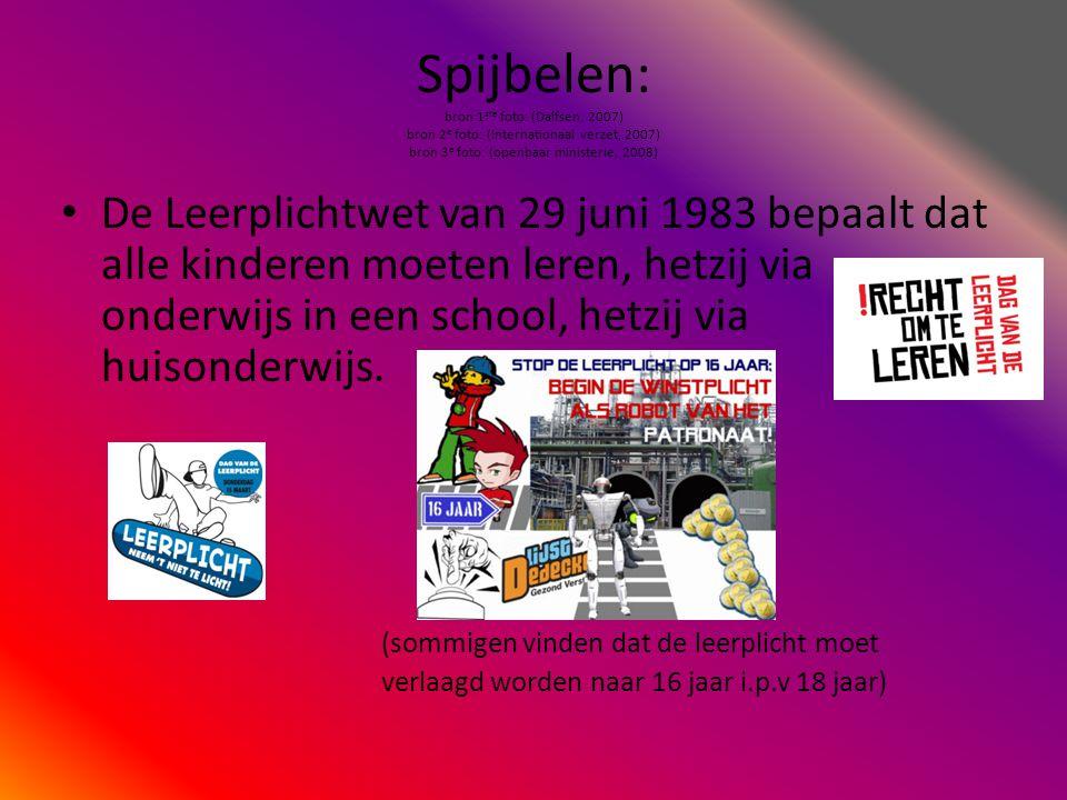 Spijbelen: bron 1 ste foto: (Gemeente Edam-Volendam, 2009) bron 2 e foto: (Amersfoort, 2009) •G•Geoorloofd verzuim: verzuim met een geldige reden zoals ziekte.