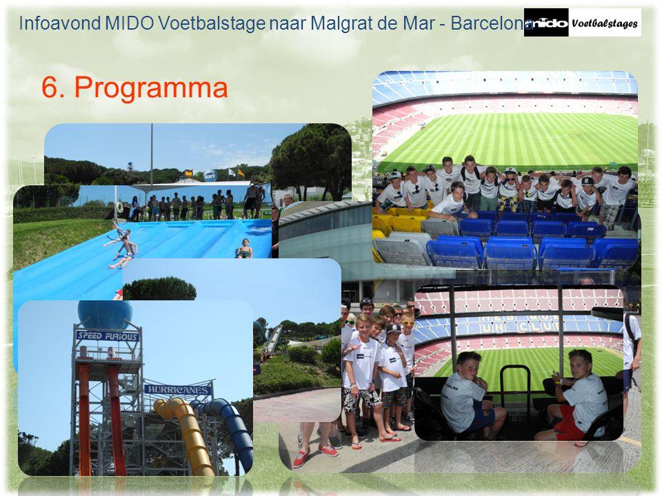 6. Programma Infoavond MIDO Voetbalstage naar Malgrat de Mar - Barcelona