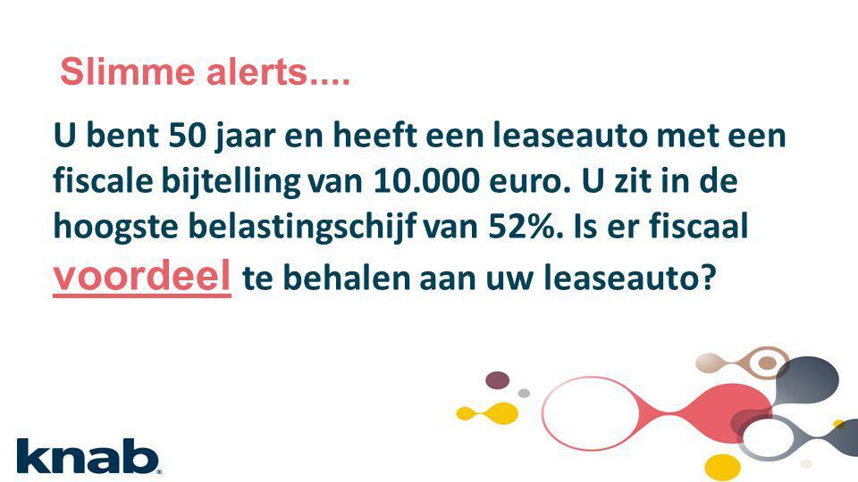 U bent 50 jaar en heeft een leaseauto met een fiscale bijtelling van 10.000 euro. U zit in de hoogste belastingschijf van 52%. Is er fiscaal voordeel