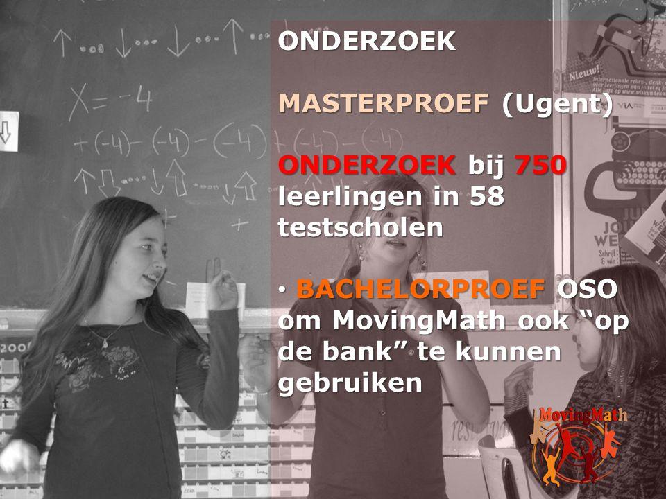 """ONDERZOEK MASTERPROEF (Ugent) ONDERZOEK bij 750 leerlingen in 58 testscholen • BACHELORPROEF OSO om MovingMath ook """"op de bank"""" te kunnen gebruiken"""
