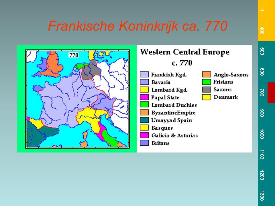 Frankische Koninkrijk ca. 770 1 400 500 600 700 900 1000 1100 1200 1300