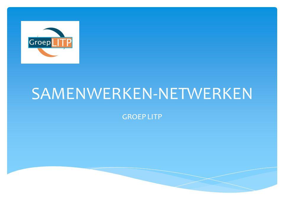 SAMENWERKEN-NETWERKEN GROEP LITP