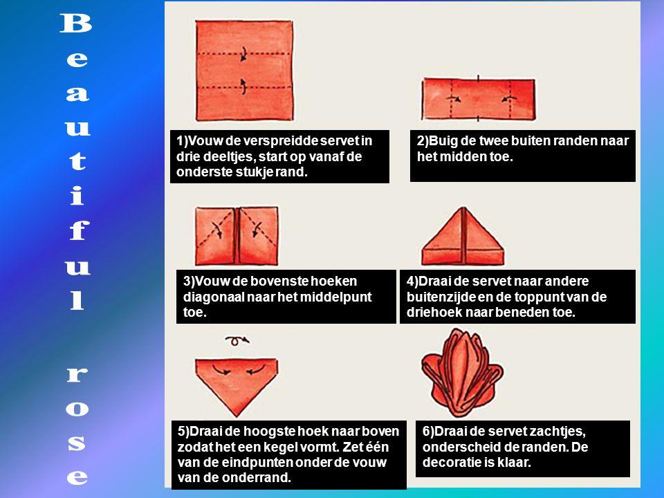 1)Vouw de verspreidde servet in drie deeltjes, start op vanaf de onderste stukje rand. 3)Vouw de bovenste hoeken diagonaal naar het middelpunt toe. 5)