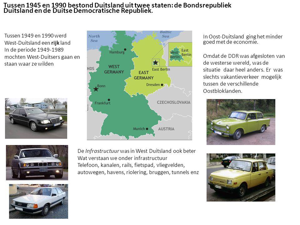 Tussen 1949 en 1990 werd West-Duitsland een rijk land In de periode 1949-1989 mochten West-Duitsers gaan en staan waar ze wilden In Oost-Duitsland gin