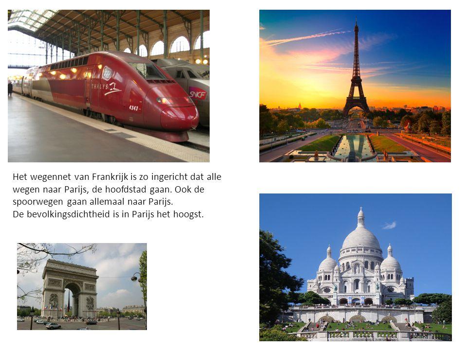 Het wegennet van Frankrijk is zo ingericht dat alle wegen naar Parijs, de hoofdstad gaan. Ook de spoorwegen gaan allemaal naar Parijs. De bevolkingsdi
