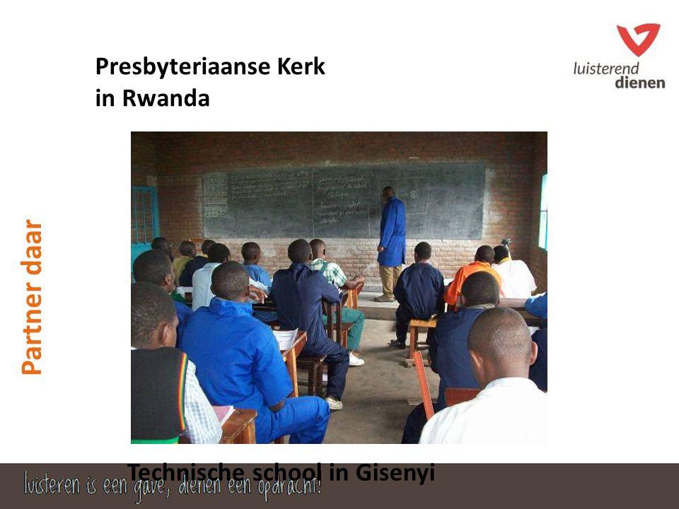 Partner daar Presbyteriaanse Kerk in Rwanda Technische school in Gisenyi