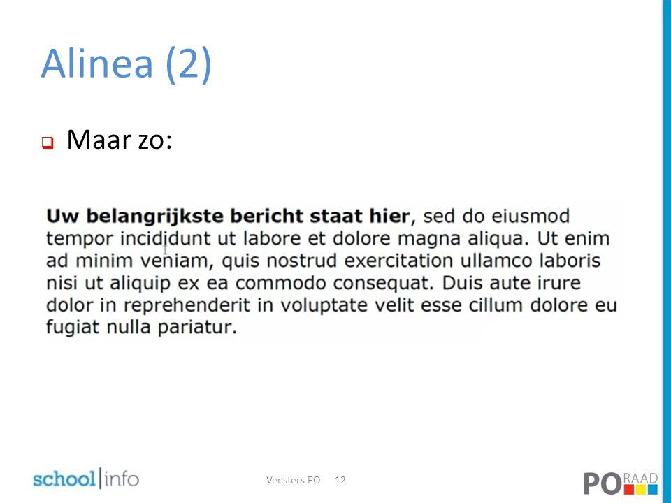 Alinea (2)  Maar zo: Vensters PO12