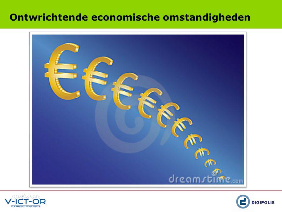 DIGIPOLIS Ontwrichtende economische omstandigheden