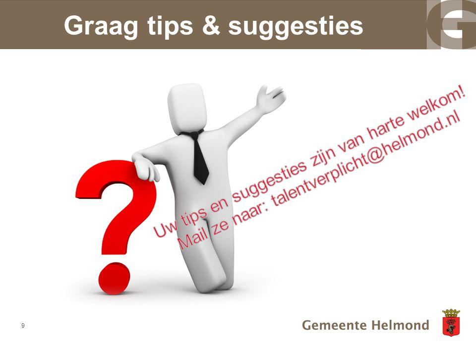 Graag tips & suggesties 9