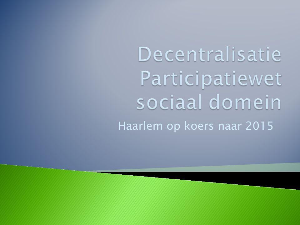 Haarlem op koers naar 2015