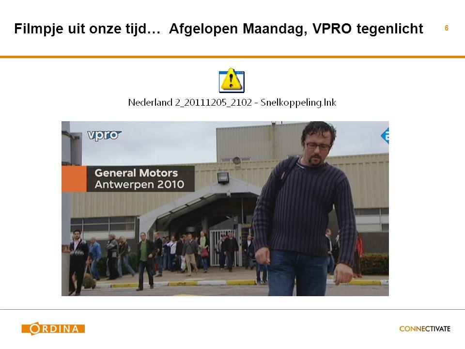 Filmpje uit onze tijd… Afgelopen Maandag, VPRO tegenlicht 6