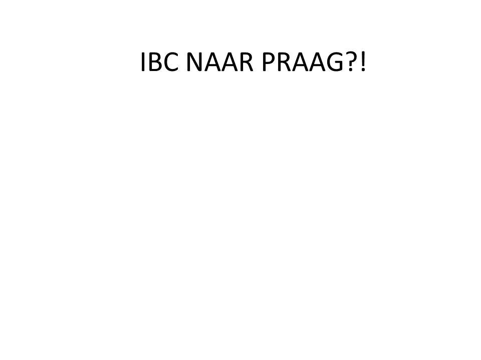  Waarom IBC een eigen reis?  Waarom Praag?  Wat is de inhoud van de reis?