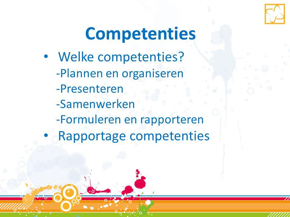 Competenties • Welke competenties.