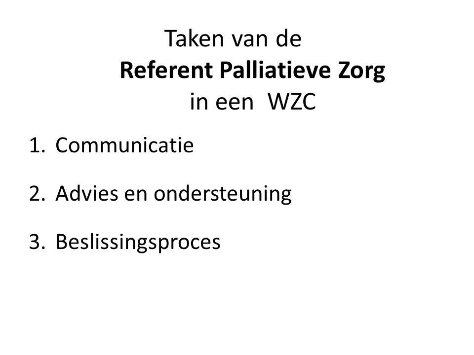 • Signalen van patiënt en familie (h)erkennen • Verkennend werk (vóór gesprek met arts) • Stimuleert gesprek (ts.
