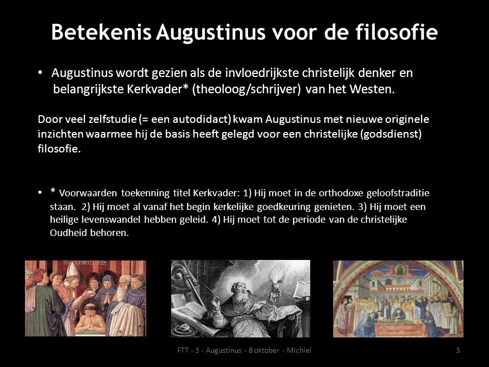 Werken van Augustinus • Augustinus was een zeer productief schrijver.
