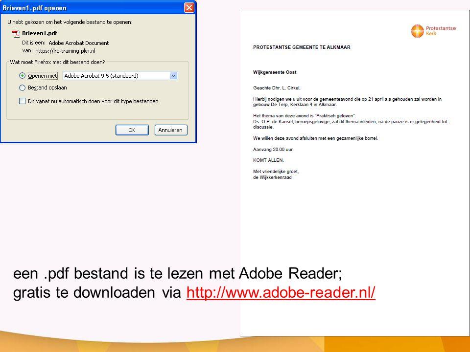 een.pdf bestand is te lezen met Adobe Reader; gratis te downloaden via http://www.adobe-reader.nl/http://www.adobe-reader.nl/