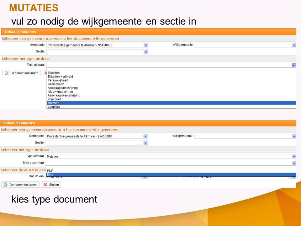 MUTATIES vul zo nodig de wijkgemeente en sectie in kies type document