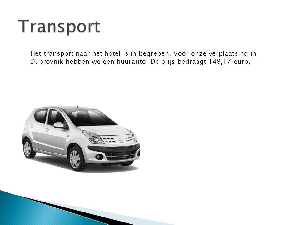 Het transport naar het hotel is in begrepen. Voor onze verplaatsing in Dubrovnik hebben we een huurauto. De prijs bedraagt 148,17 euro.