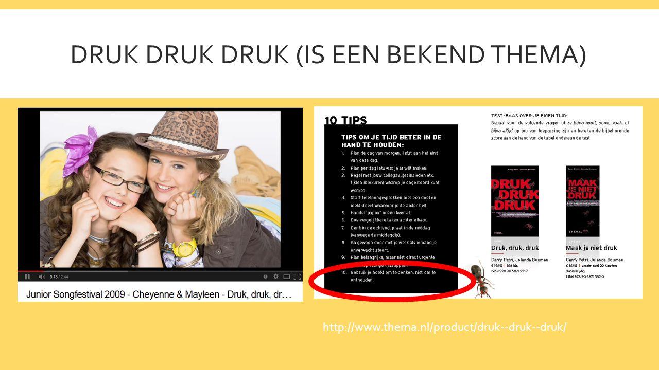 DRUK DRUK DRUK (IS EEN BEKEND THEMA) http://www.thema.nl/product/druk--druk--druk/