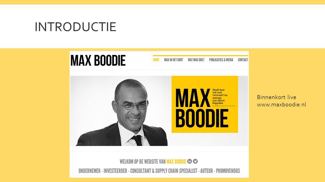 INTRODUCTIE Binnenkort live www.maxboodie.nl