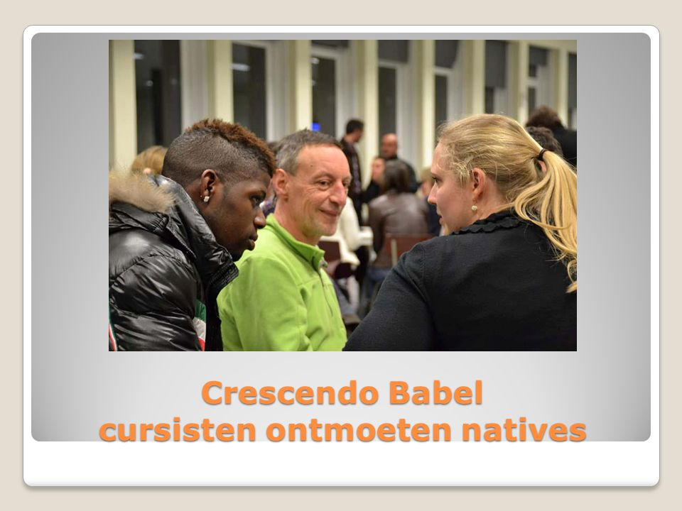 Crescendo Babel cursisten ontmoeten natives