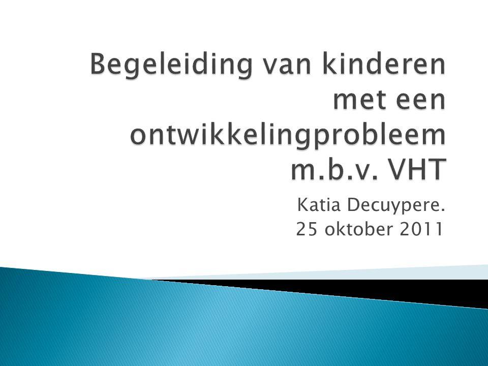  Een concreet traject VHT binnen thuisbegeleiding aan een gezin met een kind met een handicap te laten zien.